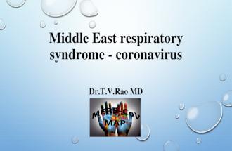 Middle East respiratory syndrome - coronavirus
