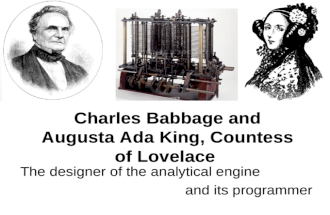 Babbage & Lovelace: The designer of the analytical engine and its programmer