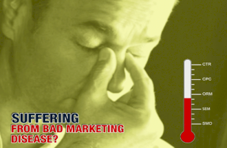 Suffering from Bad Marketing Disease? We've got the solution