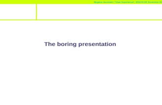 Mogens Jacobsen: â€User Experienceâ€,   November 2002 The boring presentation