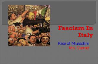 Rise of Mussolini Ms. Garratt. ï' Italian nat'lists felt betrayed by Paris peace treaties. Yugoslavia ï' Veterans returned to econ & pol chaos Strikes Unemployment