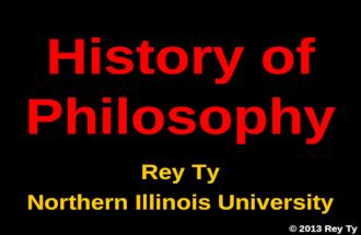 2013 Rey Ty, History of Philosophy