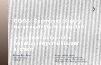 CQRS: Command/Query Responsibility Segregation