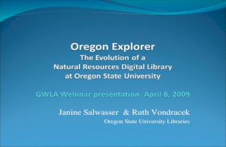 Oregon Explorer: the evolution of a natural resources digital library at OSU