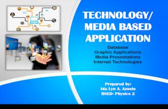 Technology Media Based Application