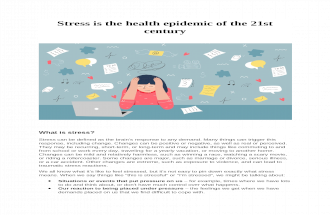 Stress is the health epidemic of the 21st century