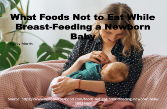 What Foods Not to Eat While Breast-Feeding a Newborn Baby