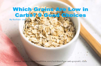 Which Grains Are Low in Carbs - 9 Good Choices