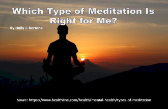 Which Type of Meditation Is Right for Me?