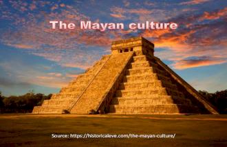The Mayan culture