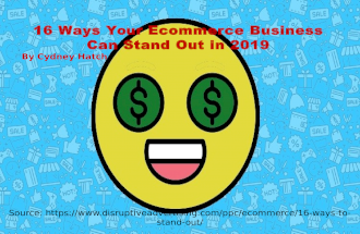 16 Ways Your Ecommerce Business Can Stand Out in 2019