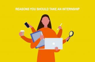 Reasons You Should Take An Internship