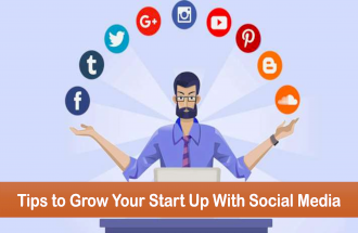 Tips to Grow Your Start Up With Social Media