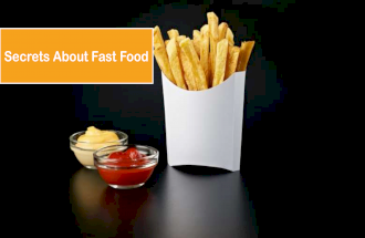 Secrets About Fast Food