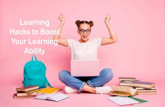 Learning Hacks to Boost Your Learning Ability
