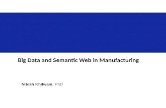 Big Data and Semantic Web in Manufacturing