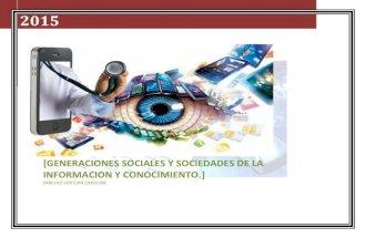 Generaciones Sociales y Sociedades de la Información y Conocimiento