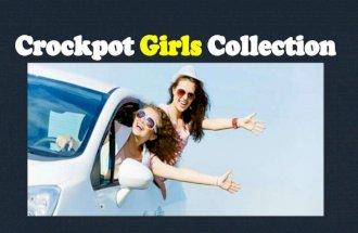Crockpot girls collection