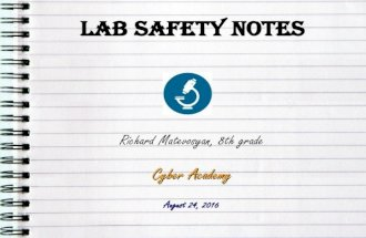 Lab Safety Notes (by Richard Matevosyan)