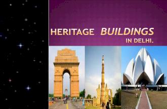 delhi's heritage buildings.....
