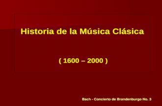 Historia musica clasica 1600 - 2000
