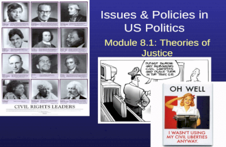Issues & Policies in US Politics Module 8.1: Theories of Justice