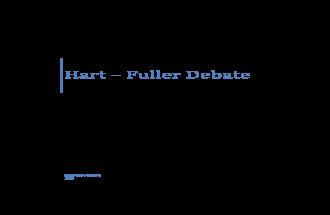 The Hart - Fuller Debate