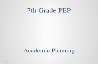7 th  Grade PEP