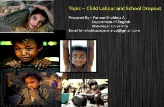 Child Labour and School Dropout