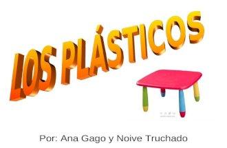 Los plásticos ana y noive 50% y 50 %