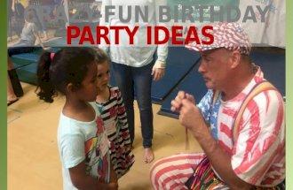 Crazy-Fun Birthday Party Ideas