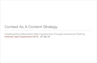 Context As A Content Strategy: Creating More Meaningful Web Experiences Through Contextual Filtering