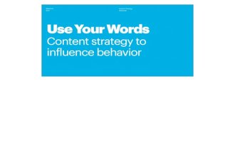 Use Your Words: Content Strategy to Influence Behavior