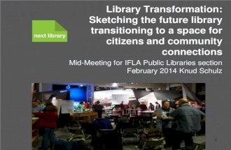 Ifla mid meeting feb 2014 malmo transformation slides
