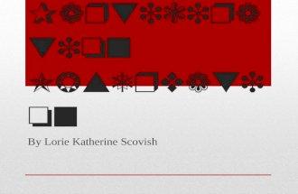 Participation Observation By Lorie Katherine Scovish.