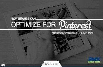How Brands Can Optimize For Pinterest By Matt Siltala