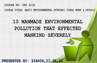 Man made Environmental Disasters