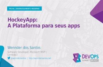 HockeyApp: A plataforma para seus apps