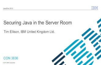 JavaOne2013: Securing Java in the Server Room - Tim Ellison