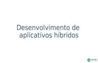 Curso: Desenvolvimento de aplicativos híbridos (dia 2)