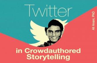 Twitter in crowdauthored storytelling
