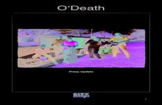 O'Death Press Update