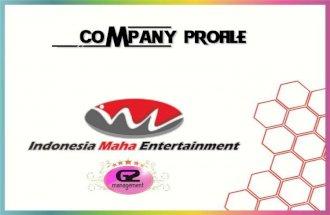 Company profile Indonesia Maha Entertainment