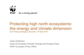 Protecting high north ecosystems the energy and climate dimension
