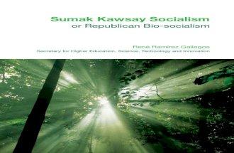 Sumak kawsay socialism or republican bio socialism digital