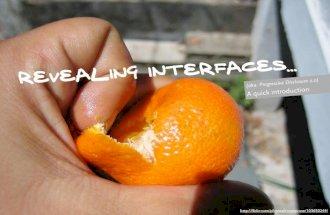 Revealing Interfaces