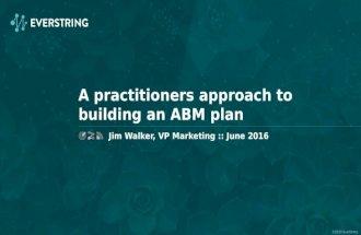 #FlipMyFunnel Austin - Jim Walker - A Practitioners Approach to Building An ABM Plan