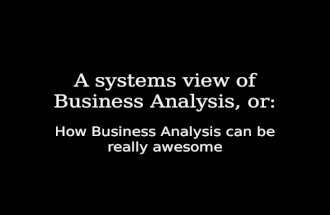 LAST Conference 2014: A systems view of Business Analysis